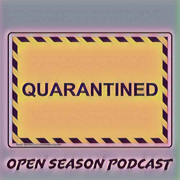 """Me and Tez-J did a nice reunion to test equipment and shoot the s***. Enjoy the New Open Season Podcast Episode """"Quarant..."""