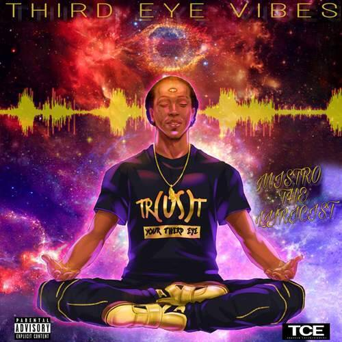 """Self anticipated Mixtape from South Carolina's very own, Mistro The Lyricist, """"Third Eye Vibes"""" tells the journey of Lif..."""