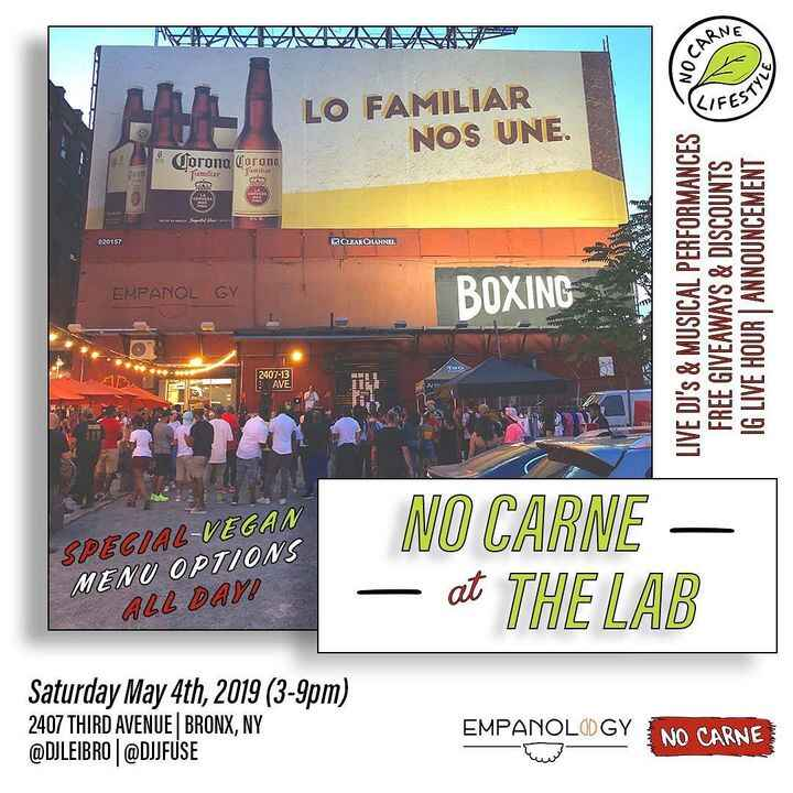 🌱 No Carne at The Lab | 5/4 (3-9pm)@Empanology x @NoCarneFREE Entry, No Cover Charge•🎉 #NoCarneAtTheLab- Vegan Friendly ...