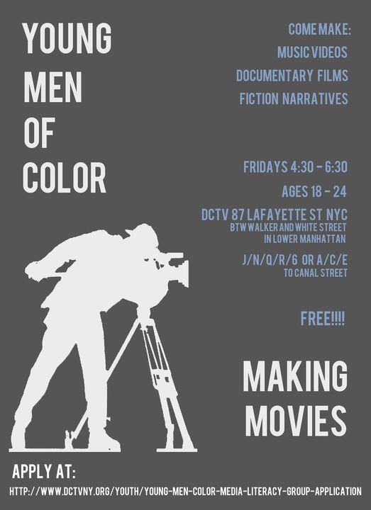 Are you a young man of color age 18-24? Come check out our filmmaking program and make your own movies!