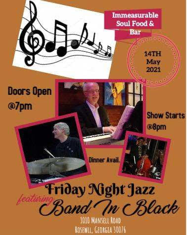 Come See us at Immeasurable Soul Food & Bar this Friday 8PM1010 Mansell Rd