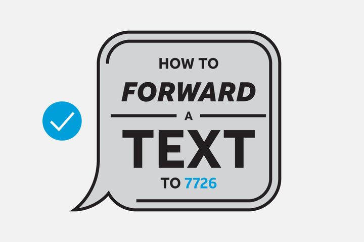 Help us, help you! 🛡️ When you get a suspicious text, forward it to 7726, so we can work together and help stop future s...