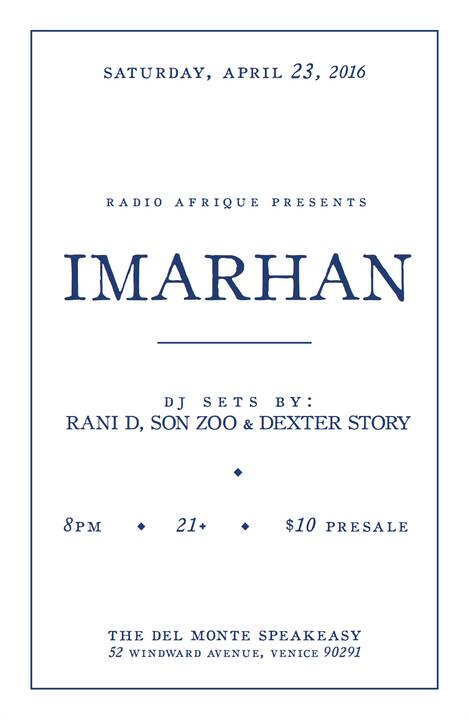 excited to host the Los Angeles debut of Imarhan this saturday in venice.doors at 8pm / imarhan at 9pm.
