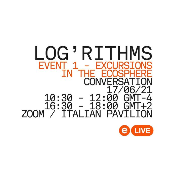 Log'rithms starts tomorrow! with @cityxvenice at the Italian Virtual Pavilion Log'rithms 1: Excursions in the Ecosphere ...