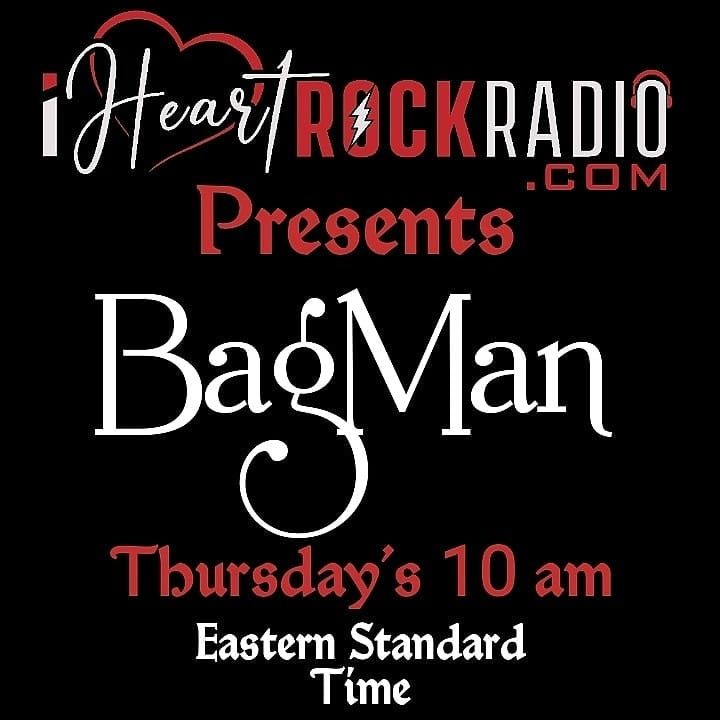 BagMan takes the stage at 10 am est. Lets goWww.iheartrockradio.com