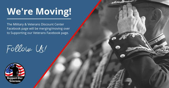 Update: The Military & Veterans Discount Center page will be merging with the Supporting Our Veterans Facebook ...