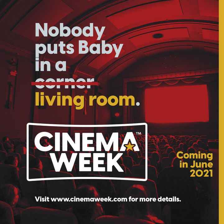 Have the time of your life during #CinemaWeek - June 22-27! 💃Its time to ditch your couch - the big screen is back.  🎬St...