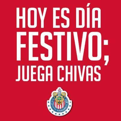Hoy es dia festivo hoy ganan las chivasBy:#xorelito