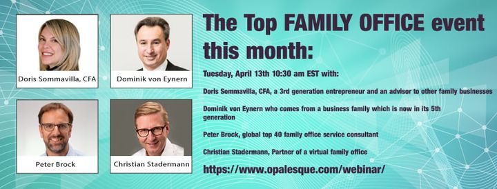 For our next webinar I have assembled a panel of wealth owners and internationally recognized experts on wealth manageme...