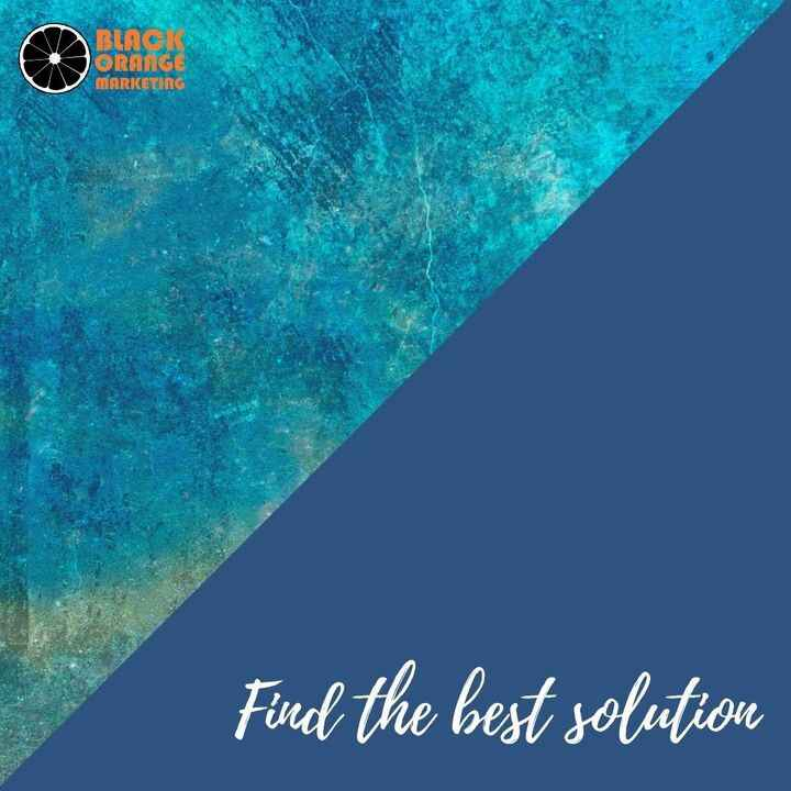 Explore all the layers, all the angles, all the options and choose the best solution.#blackorangemarketing #marketingage...