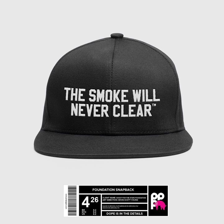[The Smoke Will Never Clear]One hundred percent of the funds raised will benefit the Shoot For The Stars Foundation as w...