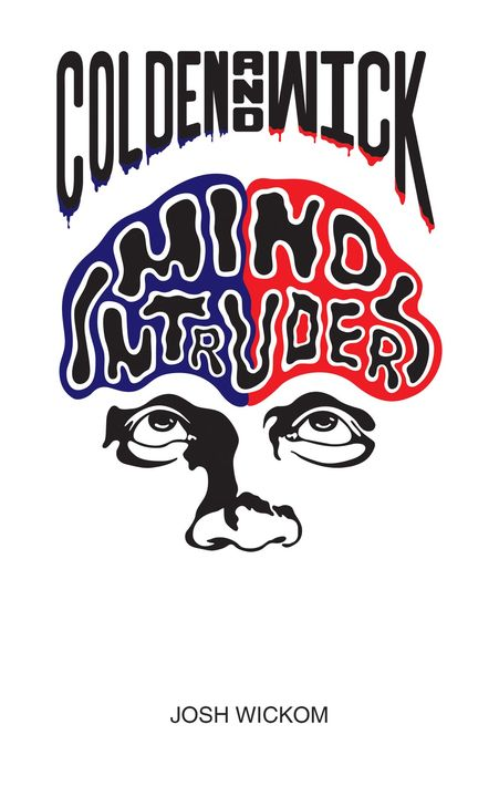 """Mediacs is pleased to announce publication of Josh Wickom's, """"Mind Intruders."""" When mild-mannered Josh Wickom retired fr..."""