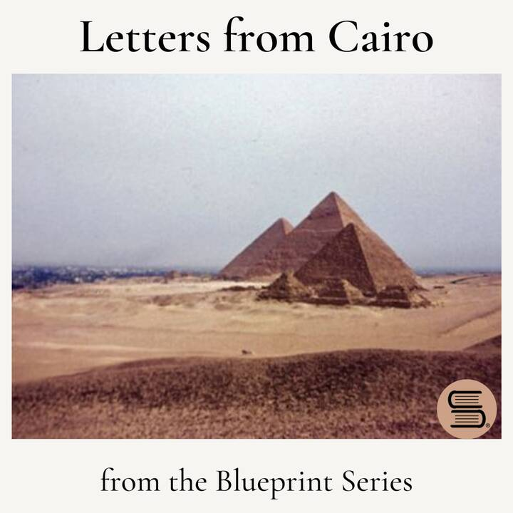 """""""Letters from Cairo,"""" from the Blueprint Series, is a vivid memoir of American experience of Nasser's Egypt, seen throug..."""