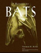 A Battery of Bats by Thomas Kunz
